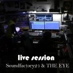 SOUNDFACTORY24 & THE EYE